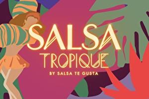 Botanique's Salsa Tropique