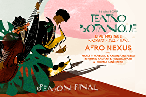 Teatro Botanique - Season Final